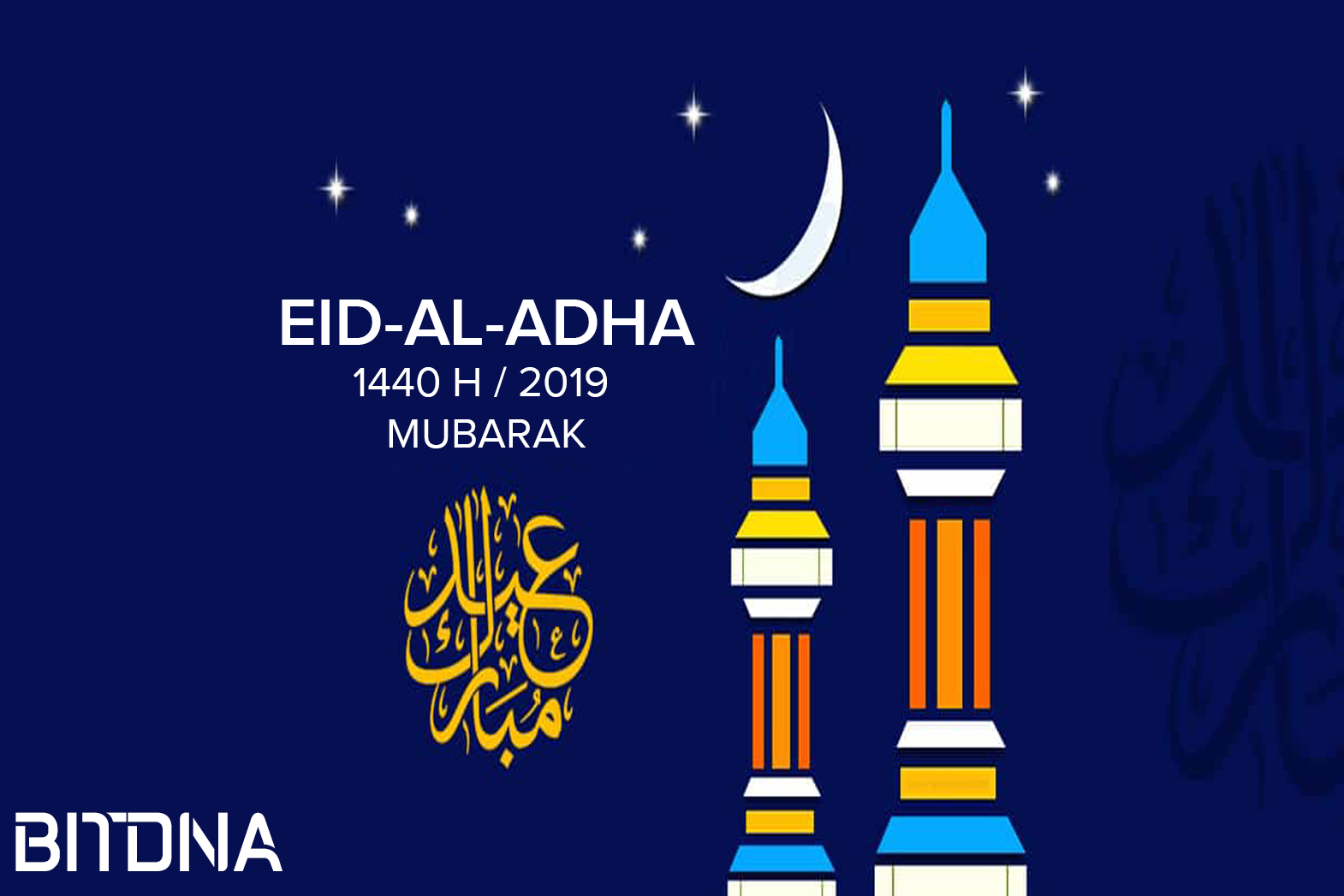 Eid Al Adha greetings from BITDNA